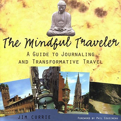 The Mindful Traveler audiobook cover art
