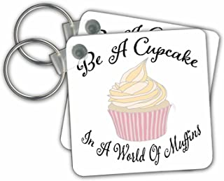 3dRose Key Chains be a Cupcake in a World of Muffins with a Cupcake Graphic Quote, Set of 2, 2.25 x 2.25