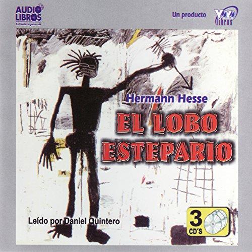 El Lobo Estepario (Abridged)