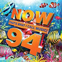 Now That's What I Call Music! 94 by Various Artists (2016-07-06)