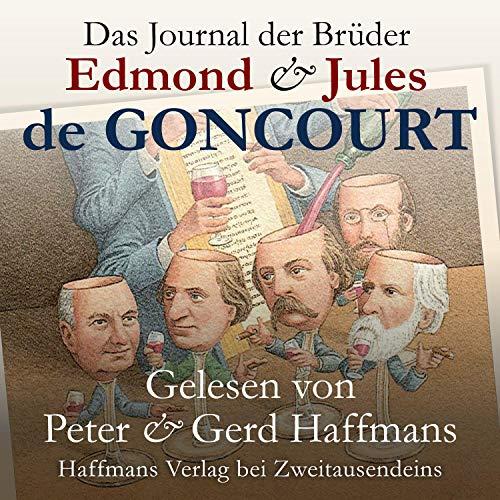 Das Journal der Brüder Edmond & Jules de Goncourt Titelbild