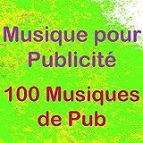 Musique pour publicité (100 musiques de pub)