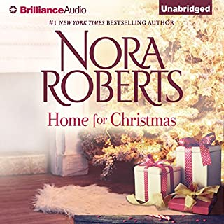 Home for Christmas                   By:                                                                                                                                 Nora Roberts                               Narrated by:                                                                                                                                 Will Damron                      Length: 2 hrs and 42 mins     314 ratings     Overall 4.2