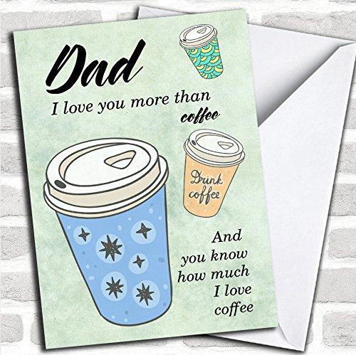 Papa ik hou van koffie Vaderdag wenskaart elke tekst binnen of buiten gratis snelle verzending