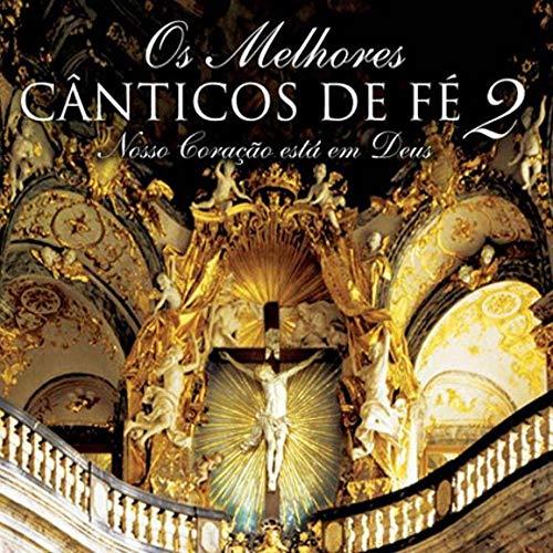 Os Melhores Canticos De Fe 2 - Nosso Cor [CD]
