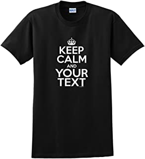 Personalized Keep Calm and Your Text Custom T-Shirt