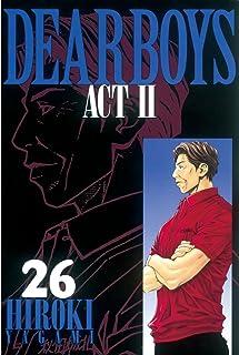 DEAR BOYS ACT II(26) (月刊少年マガジンコミックス)