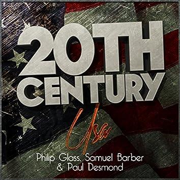 20th Century Usa: Philip Glass, Samuel Barber & Paul Desmond