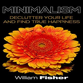 Minimalism Declutter Your Life and Find True Happiness cover art