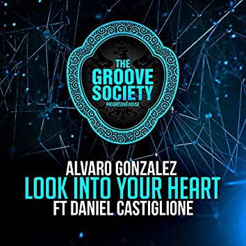 Look into Your Heart (feat. Daniel Castiglione) [Vocal Mix]