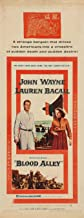 Blood Alley Movie Poster (14 x 36 Inches - 36cm x 92cm) (1955) Insert -(John Wayne)(Lauren Bacall)(Paul Fix)(Joy Kim)(Berry Kroeger)(Mike Mazurki)