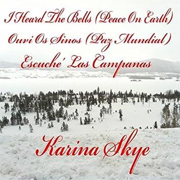 I Heard the Bells (Peace On Earth) / Ouvi Os Sinos (Paz Mundial) / Escuche Las Campanas