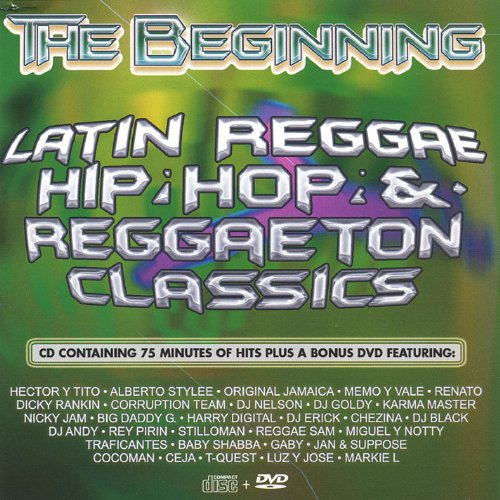 The Beginning- Reggaeton (22 Hits on CD, plus 6 hits on DVD)