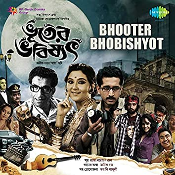 Bhooter Bhobishyot (Original Motion Picture Soundtrack)