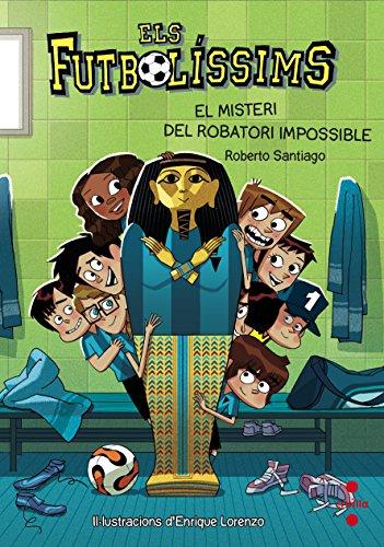 Els Futbolíssims 5: El misteri del robatori impossible (Los Futbolísimos)