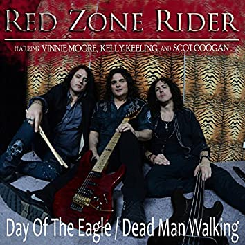 Day of the Eagle / Dead Man Walking