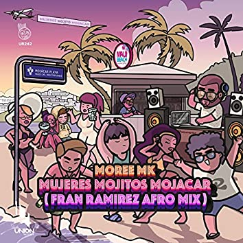 Mujeres Mojitos Mojacar (Fran Ramirez Afro Mix)