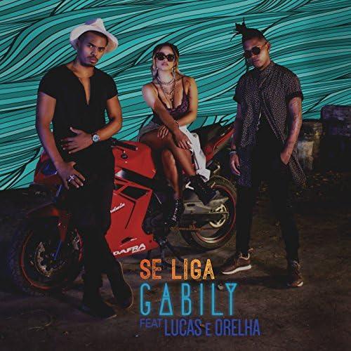 Gabily feat. Lucas e Orelha