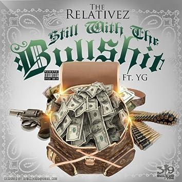 Still Wit The Bullsh*t (feat. YG) - Single
