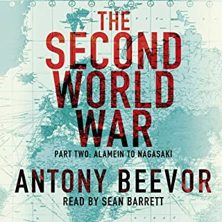 The Second World War, Part Two: Alamein to Nagasaki audiobook cover art