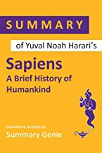 Summary Of Yuval Noah Harari's Sapiens: A Brief History of Humankind