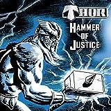 Hammer Of Justice - inkl. Dokumentation 'Return Of The Thunderhawk'