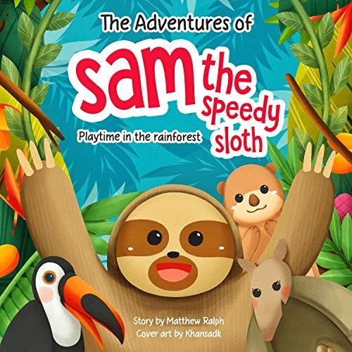 The Adventures of Sam the Speedy Sloth cover art