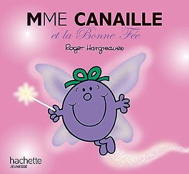 Madame Canaille Et La Bonne Fee (Monsieur Madame) (French Edition)