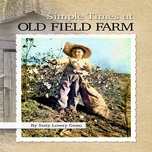Simple Times at Old Field Farm audiobook cover art