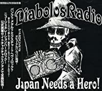 JAPAN NEEDS A HERO