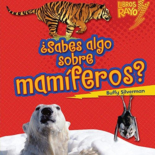 ¿Sabes algo sobre mamíferos? [Do You Know About Mammals?] audiobook cover art