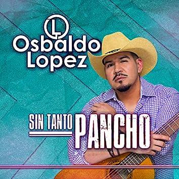 Sin Tanto Pancho