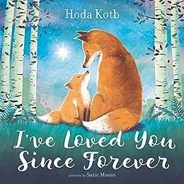 I've Loved You Since Forever by [Hoda Kotb, Suzie Mason]