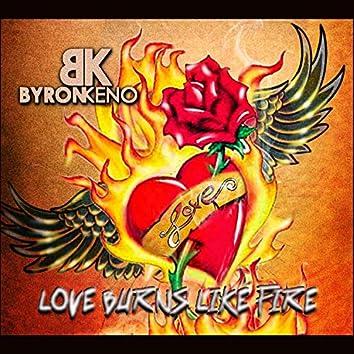 Love Burns Like Fire