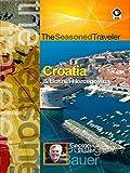 The Seasoned Traveler Croatia & Bosnia-Hercegovina