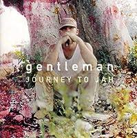Journey to Jah by Gentleman (2013-05-03)