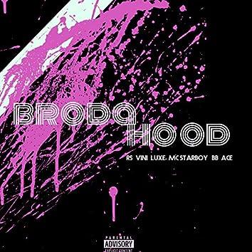 Brodahood