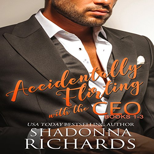 Accidentally Flirting with the CEO: Books 1-3 audiobook cover art