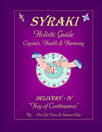 Syraki Holistic Guide Crystals, Health & Harmony: Volume 4