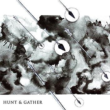 Hunt & Gather