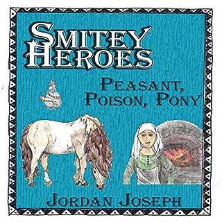 Smitey Heroes: Peasant, Poison, Pony cover art