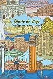 Diario de Viaje: Cuaderno de vacaciones con líneas compactas para que el viaje a Italia lo diseñe usted mismo I Collage