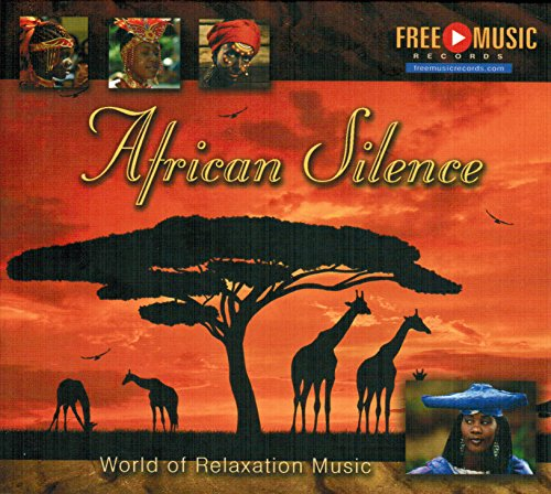 African Silence - World of Relaxation Music (GEMAfreie Musik)