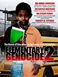Elementary Genocide 2: The Board of Education vs The Board of Incarceration