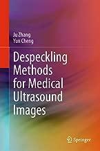 Despeckling Methods for Medical Ultrasound Images (English Edition)