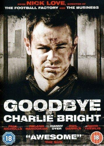 Goodbye Charlie Bright [Reino Unido] [DVD]