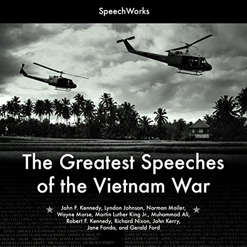 The Greatest Speeches of the Vietnam War                   By:                                                                                                                                 SpeechWorks                               Narrated by:                                                                                                                                 Lyndon B. Johnson,                                                                                        Jane Fonda,                                                                                        Richard Nixon,                   and others                 Length: 7 hrs and 12 mins     1 rating     Overall 1.0