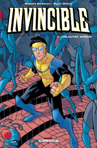 Invincible T05 : Un autre monde