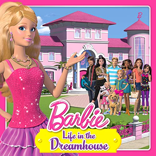 Life in the Dreamhouse (From the TV Series)