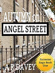 Autumn on Angel Street: Forrester Saga Book One (Forrester Family Saga 1)